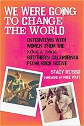 New Book Features Interviews with Women from '70's & '80's Punk Rock Scene