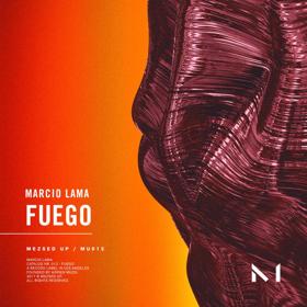 Marcio Lama Debuts on Mezsed Up with 'Fuego'