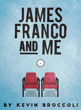 Epic Theatre Cancels New York Run of JAMES FRANCO AND ME After Cease & Desist Letter