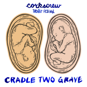 CRADLE TWO GRAVE, About Twin Sisters Grappling with Mental Illness, to Close Corkscrew Theater Festival