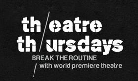 League of Chicago Theatres' 2017-18 Theatre Thursdays Lineup Features One World Premiere Per Month