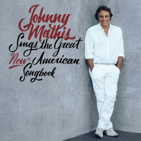 Columbia Records Releases Johnny Mathis Sings The Great New American Songbook Today