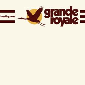 Grande Royale Releases Third Album 'Breaking News'
