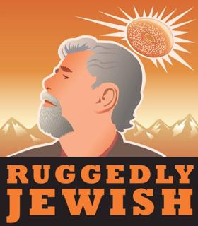 Bob Garfield's RUGGEDLY JEWISH Makes World Premiere at Philadelphia Theatre Company