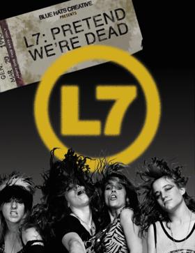 'L7: Pretend We're Dead' Documentary Film 10/13 Release Date Announced