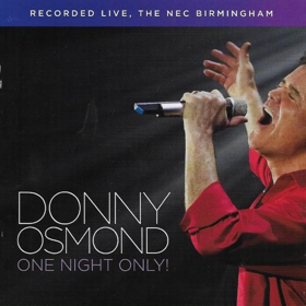Legendary Donny Osmond To Release 'One Night Only' Double CD & DVD Sets