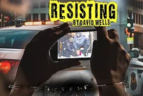 Theatre NOVA to Present the World Premiere of David Wells' RESISTING