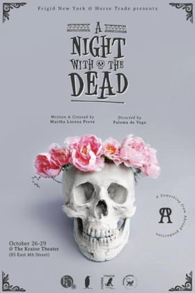 A NIGHT WITH THE DEAD to Play The Kraine Theater This Fall