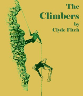 Metropolitan Playhouse to Present Clyde Fitch's Sharp Satire THE CLIMBERS