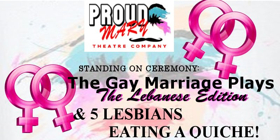 'STANDING ON CEREMONY' and More Set for Proud Mary Theatre Company's 2017-18 Season