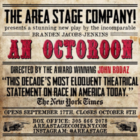 AN OCTOROON Makes Its Florida Premiere at The Area Stage Company