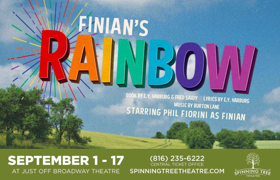 Spinning Tree Theatre Opens 7th Season with FINIAN'S RAINBOW