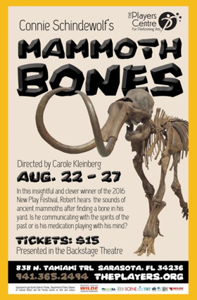 The Players Centre Breathes Life Into The 2016 New Play Festival Winner MAMMOTH BONES