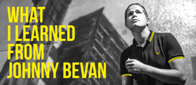 WHAT I LEARNED FROM JOHNNY BEVAN by Luke Wright Returns to the Fringe this Week