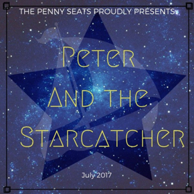 PETER AND THE STARCATCHER Flying to Penny Seats' Summer Home at West Park