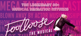 FOOTLOOSE Boogies Into Sheffield This Summer