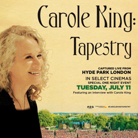 Carole King Tapestry Captured Live At Hyde Park In Select Theaters 7 11