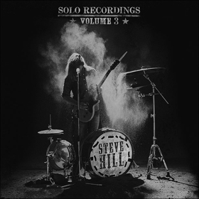 Steve Hill Announces Album 'Solo Recordings: Volume 3' ft. New Single 'Dangerous'
