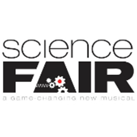 New Musical SCIENCE FAIR to Bring Ingenuity, High School Drama to Theatre Row