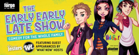 Improv Comedy Comes to Kidsfest in THE EARLY EARLY LATE SHOW