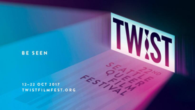 Lineup Announced for 22nd Annual TWIST: Seattle Queer Film Festival