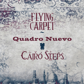 Quadro Nuevo With Cairo Steps to Release 'Flying Carpet', 9/15