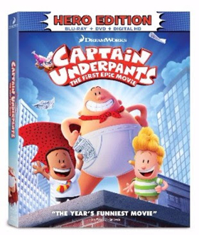 CAPTAIN UNDERPANTS: The First Epic Movie Arrives on Digital HD 8/29 and on Blu-ray & DVD 9/12