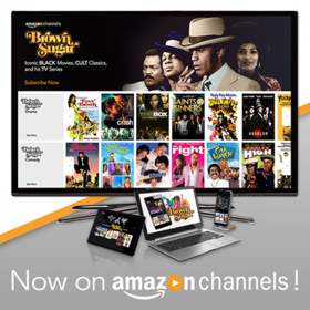 BROWN SUGAR VOD Service Now Available for Amazon Prime Members with Amazon Channels