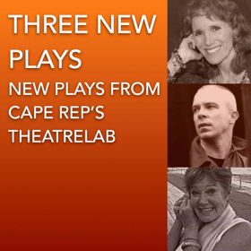Cape Rep Theatre to Present Evening of THREE NEW PLAYS