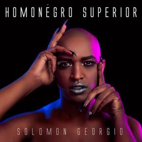Comedy Central Records Releases 'Solomon Georgio: Homonegro Superior', Today