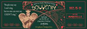 SOUVENIR and END OF THE RAINBOW Headline Max & Louie's 2017-18 Season