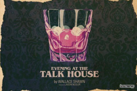 The Catastrophic Theatre to Stage Wallace Shawn's EVENING AT THE TALK HOUSE