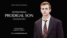 BWW Review: PRODIGAL SON - Outstanding Performances Outshine Flawed Script