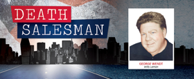 Hollywood Star George Wendt to Headline DEATH OF A SALESMAN in St. Jacobs