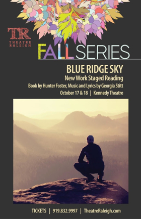 Theatre Raleigh to Stage Reading of Foster & Stitt's New Musical BLUE RIDGE SKY