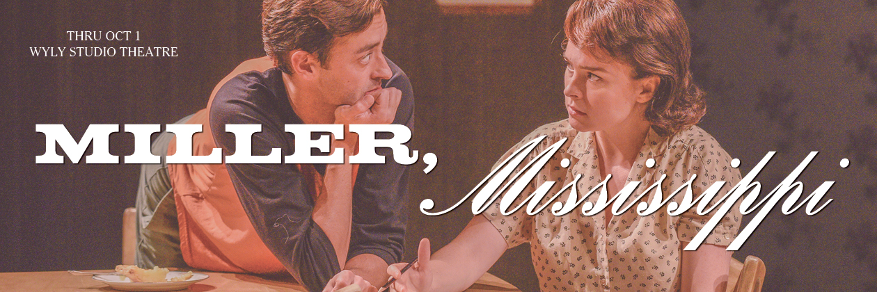 BWW Review: MILLER, MISSISSIPPI at Dallas Theater Center