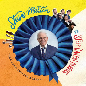 Steve Martin and the Steep Canyon Rangers Release 'The Long-Awaited Album,' 9/22