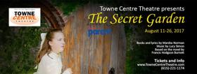 Towne Centre Theatre Presents THE SECRET GARDEN