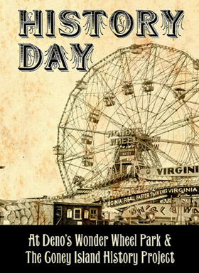 Celebrate the 7th Annual Coney Island History Day at Deno's Wonder Wheel Park