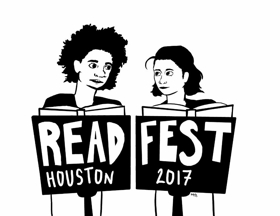 ReadFest Houston 2017 Showcases Six Diverse Houston Theater Companies In Three Days