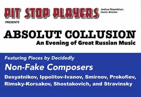 Pit Stop Players Presents 'Absolut Collusion' – An Evening Of Great Russian Music