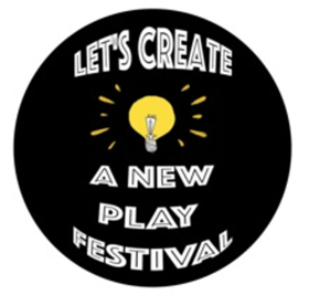 The Found Theatre Of Long Beach Hosts 'Let's Create: A New Play Festival'