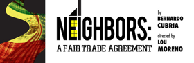 INTAR and InViolet Theater to Premiere NEIGHBORS: A FAIR TRADE AGREEMENT This Fall