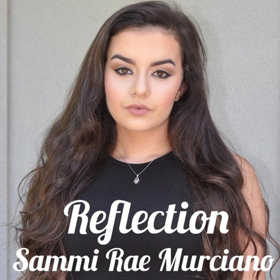 Singer/Songwriter Sammi Rae Murciano Shines Light on Bullying with 'Reflection'