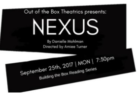 Out of the Box Theatrics Announces Cast of NEXUS