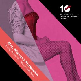 Classical Theatre Co Kicks Off Season with MRS. WARREN'S PROFESSION