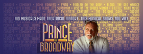 Legendary Career of Hal Prince Hits the Great White Way Tomorrow in PRINCE OF BROADWAY