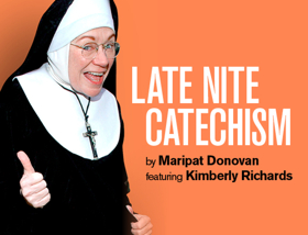 She's a Hard Habit to Break! Star to Perform 800th Show in LATE NITE CATECHISM at City Theatre