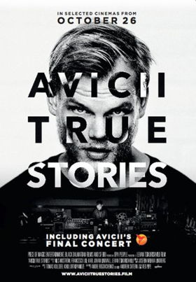 Avicii Releases Documentary AVICII: TRUE STORIES in Select Theaters, Today