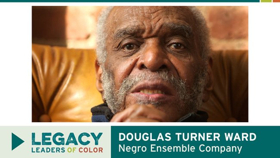 Douglas Turner Ward's #LegacyLeaders Video Slates Screening Tour to Celebrate Negro Ensemble Company